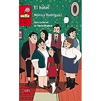 El hotel (El Barco de Vapor Roja)
