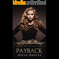 Payback: Reverse Harem High School Dark Bully Romance (Kings of Mercia Academy Book 4) (English Edition)