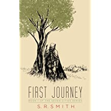 First Journey (The Seven Cities Series Book 1)
