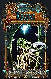 Regent (The Balance of Power series Book 1)
