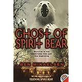Ghost of Spirit Bear (Spirit Bear, 2)