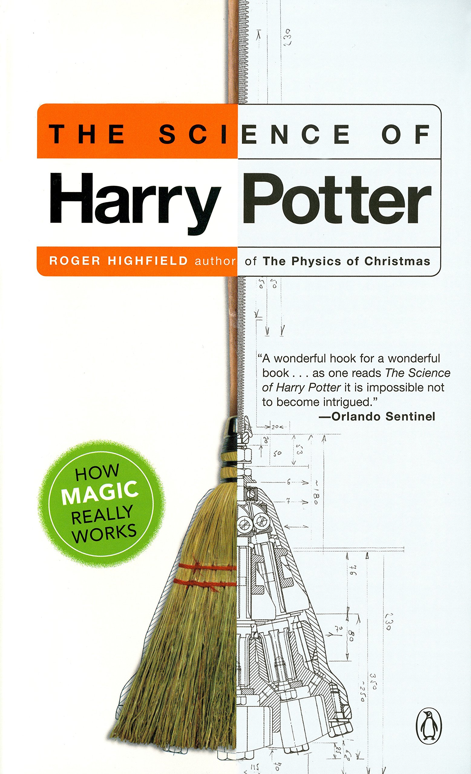 The Science of Harry Potter: How Magic Really Works by Penguin Books