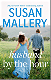 Husband by the Hour (Hometown Heartbreakers Book 1099)