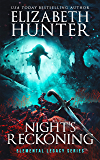 Night's Reckoning: Elemental Legacy Book Three (Elemental Legacy Novels 3)