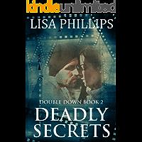 Deadly Secrets (Double Down Book 2)