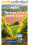 Lonely Planet Bordeaux & the Atlantic Coast (Travel Guide Chapter)
