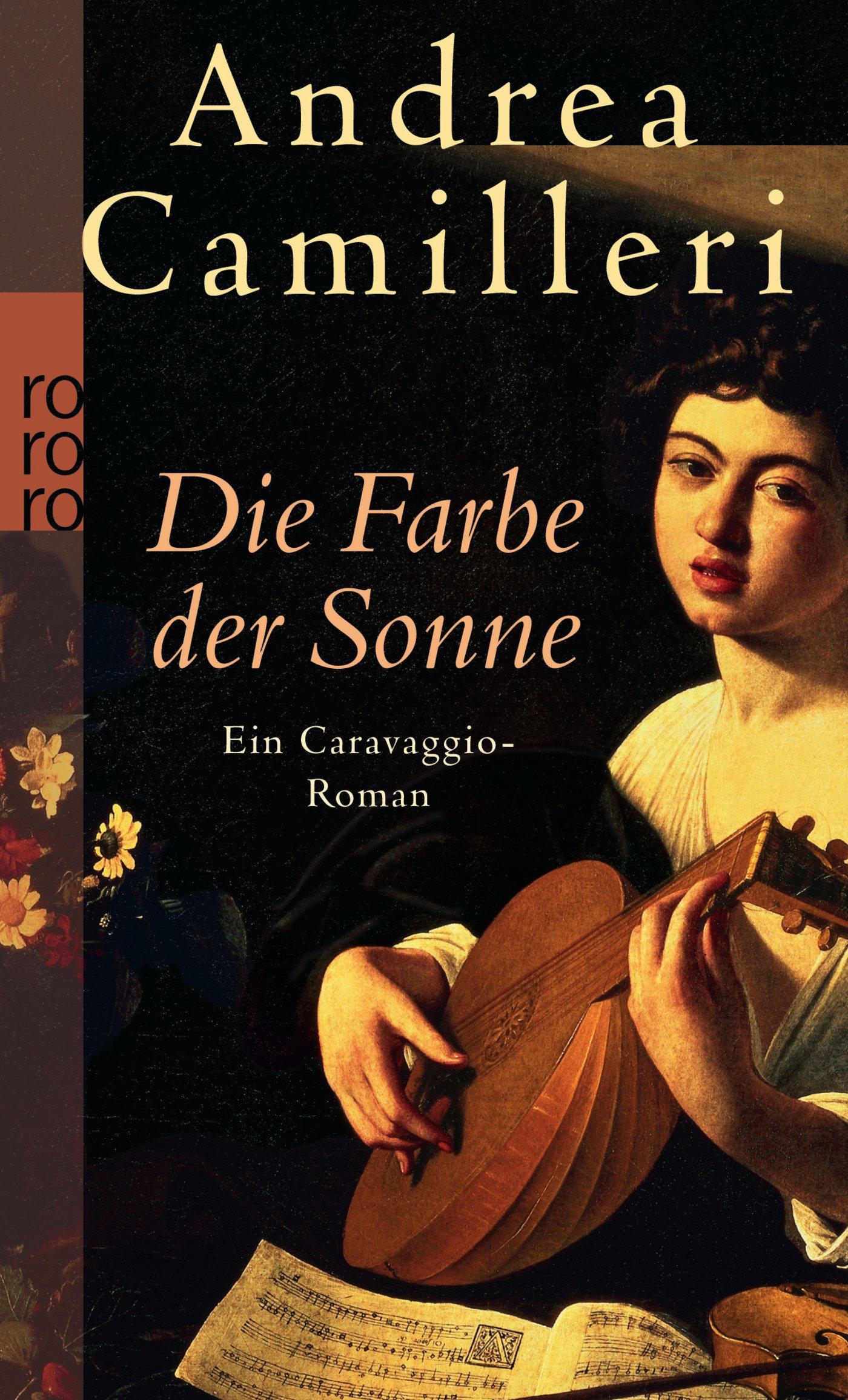 Die Farbe der Sonne: Ein Caravaggio-Roman