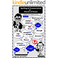 Spelling & Pronunciation of Plurals of Nouns: Regular & Irregular Forms (English by engee30™ Book 1)