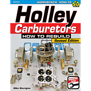 Holley Carburetors: How to Rebuild