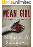 Mean girl: (A dark, disturbing psychological thriller)