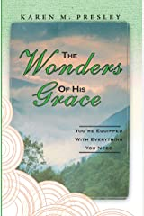 The Wonders of His Grace : You're Equipped with Everything You Need Kindle Edition