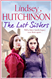 The Lost Sisters: A gritty saga about friendships, family and finding a place to call home