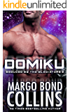 Domiku (Seduced by the Gladiator Book 3)