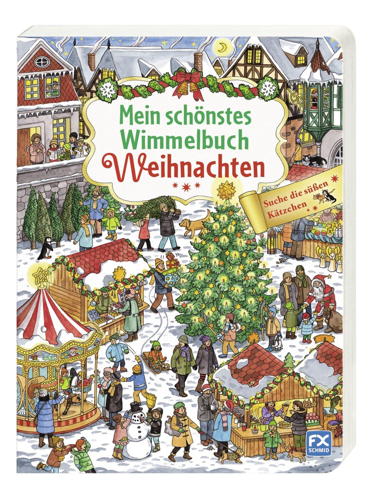 Wimmelbuch Weihnachten.Mein Schönstes Wimmelbuch Weihnachten 9783838000732 Amazon Com Books