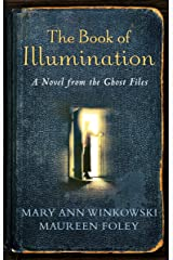 The Book of Illumination (Ghost Files, Book 1) Paperback