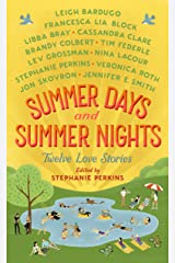 Summer Days and Summer Nights: Twelve Love Stories Kindle Edition