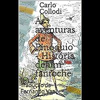 As aventuras de Pinóquio - História de um fantoche: Tradução de Fernando Vaz