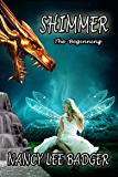 Shimmer: The Beginning: A Clan of Dragons Prequel