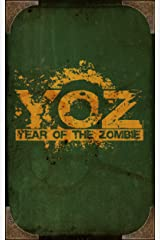 Year of the Zombie Kindle Edition
