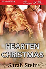 Hearten Christmas (Siren Publishing Menage and More) Kindle Edition