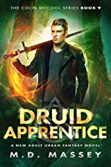 Druid Apprentice: A New Adult Urban Fantasy Novel (The Colin McCool Paranormal Suspense Series Book 9) Kindle Edition