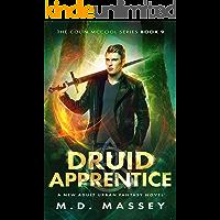 Druid Apprentice: A New Adult Urban Fantasy Novel (The Colin McCool Paranormal Suspense Series Book 9)