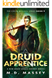 Druid Apprentice: A New Adult Urban Fantasy Novel (The Colin McCool Paranormal Suspense Series Book 9)