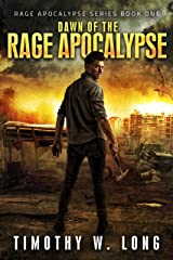Dawn of the Rage Apocalypse: A Zombie Thriller Series (Book 1) Kindle Edition
