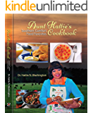 AUNT HATTIE'S COOKBOOK: Southern Comfort Food Favorites