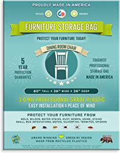 Furniture Storage Bags-Dining Room Chair. 3 Mil Thick, Heavy Duty, Professional Grade. Proudly Made in America. Award Winning and 5 Year Guarantee.