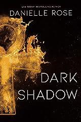 Dark Shadow (Darkhaven Book 6) Kindle Edition