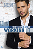 Working It (Ringside Romance Book 1)