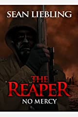 The Reaper: No Mercy: No Mercy Kindle Edition