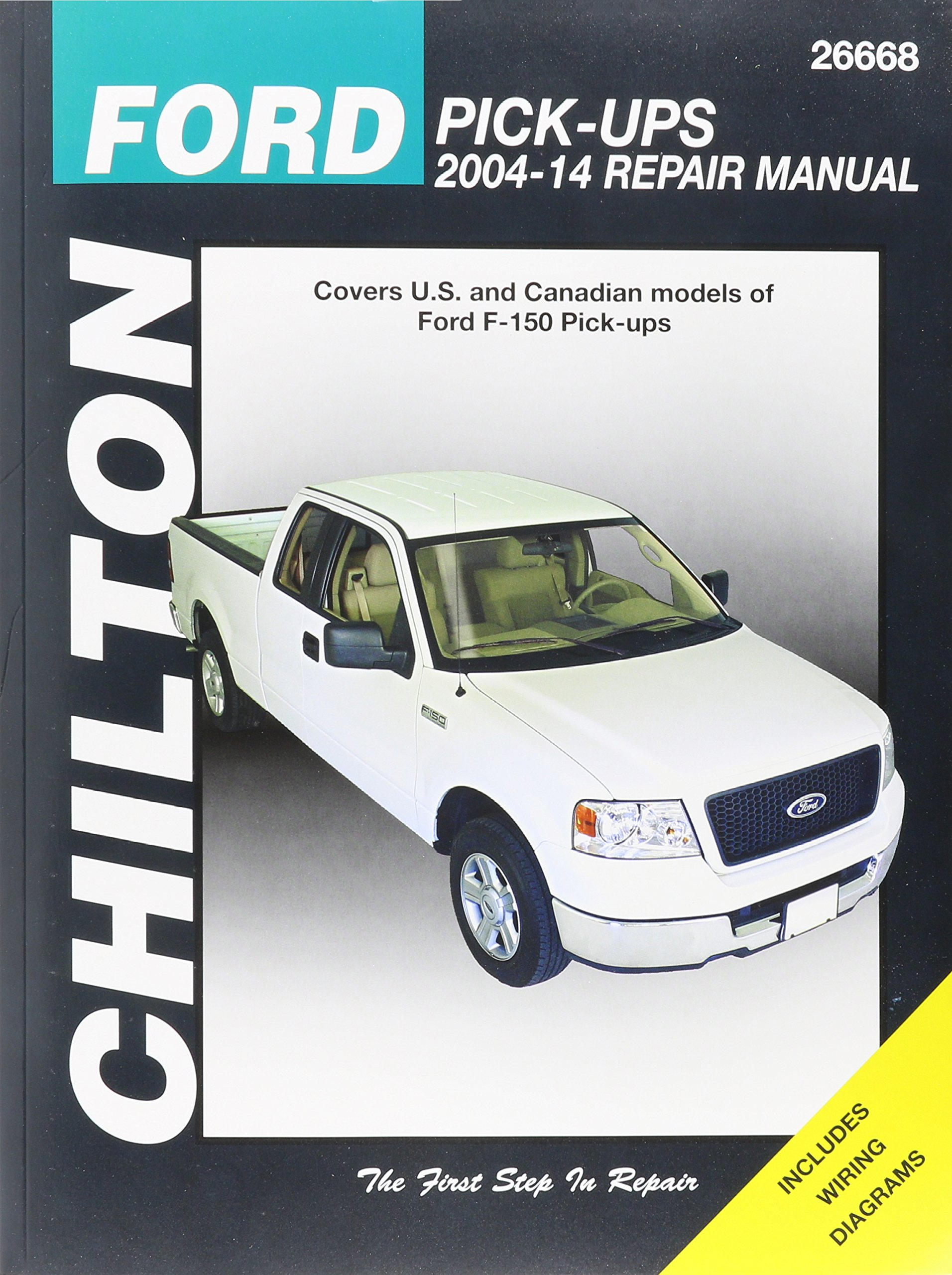 Chilton Ford Pick-Ups 2004-14 Repair Manual: Covers U.S. and Canadian  models of Ford F-150 Pick-ups 2004 through 2014: Does no include F-250,  Super .