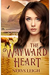 The Wayward Heart (Escape to the West Book 3) Kindle Edition