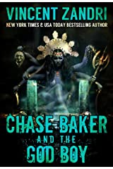 Chase Baker and the God Boy:  A Chase Baker Action and Adventure Suspense Thriller (A Chase Baker Thriller Series Book 3) Kindle Edition