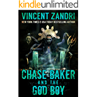 Chase Baker and the God Boy:  A Chase Baker Action and Adventure Suspense Thriller (A Chase Baker Thriller Series Book 3)