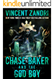 Chase Baker and the God Boy: (A Chase Baker Thriller Series Book No. 3) (English Edition)