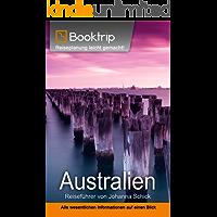 Australien Reiseführer: von Booktrip: Reiseplanung leicht gemacht – Alle wesentlichen Informationen auf einen Blick
