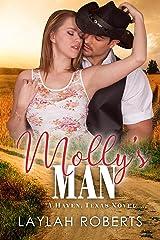 Molly's Man (Haven, Texas Book 4) Kindle Edition
