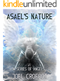 Asael's Nature (A Series of Angels Book 3) (English Edition)