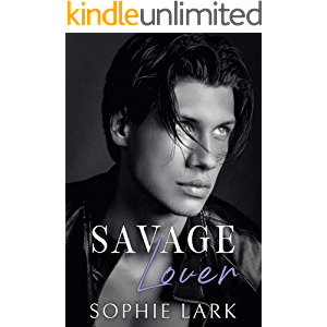 Savage Lover: A Dark Mafia Romance (Brutal Birthright Book 3)