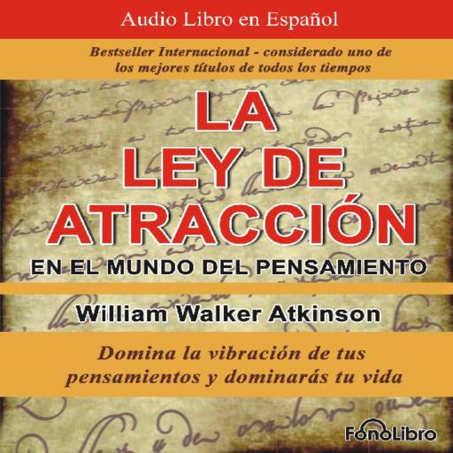 La Ley de Atracción en el Mundo del Pensamiento: Amazon.es
