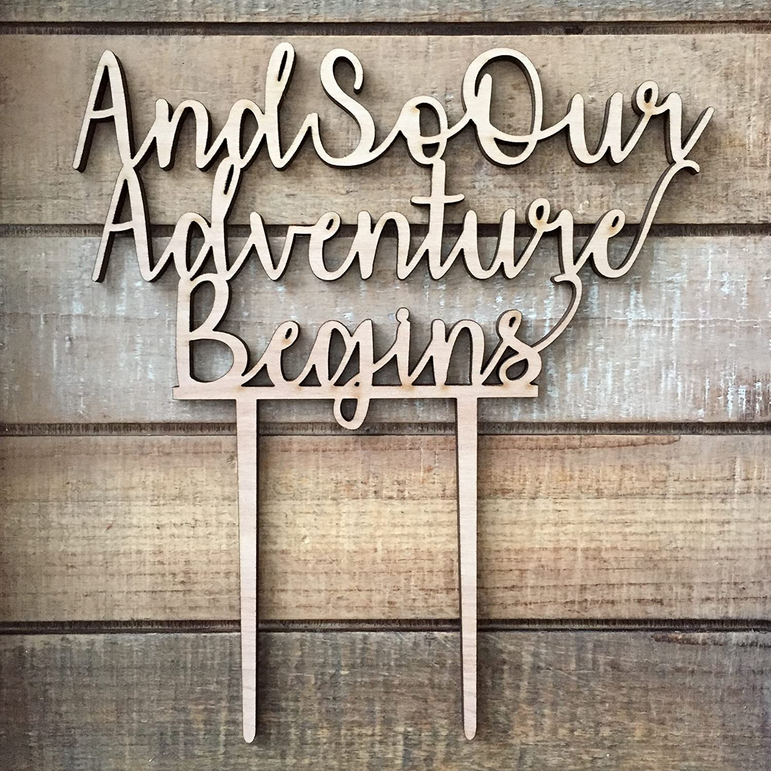 And So Our Adventure Begins Wedding Cake Topper - And So Our Adventure Begins Cake Topper - Wedding Cake Decoration - Wood Cake Topper