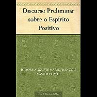 Discurso Preliminar sobre o Espírito Positivo