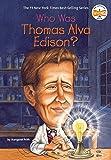 Who Was Thomas Alva Edison? (Who Was?) (English Edition)