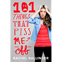 101 Things That Piss Me Off