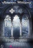 Tombola Surnaturelle 3: Décision