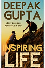 Inspiring Life: The Power of Inspiration Kindle Edition