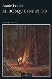 El bosque infinito (Volumen independiente)